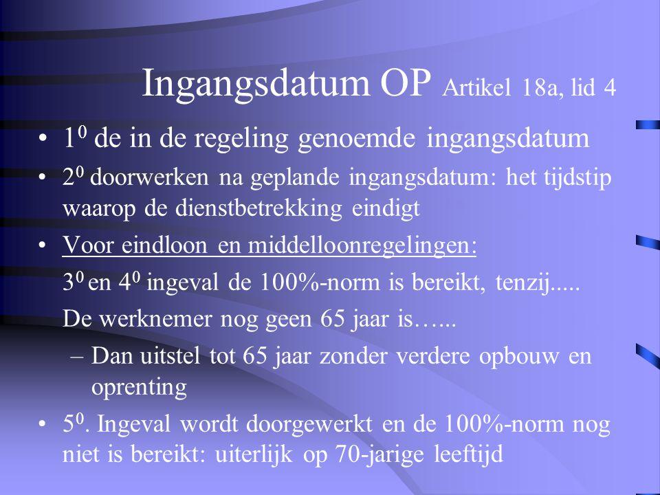 Ingangsdatum OP Artikel 18a, lid 4