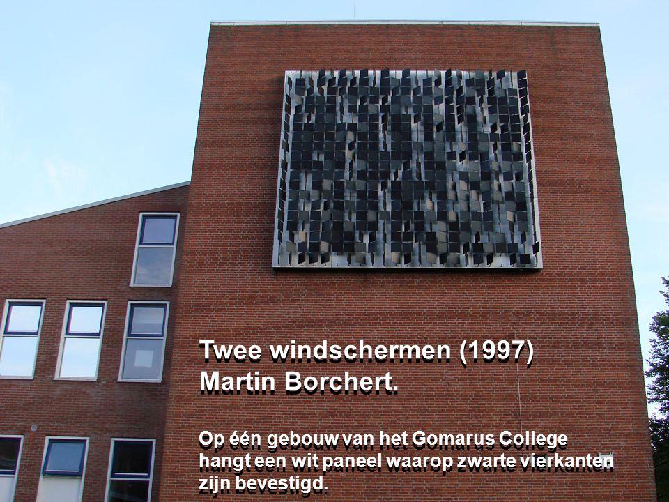 Twee windschermen (1997) Twee windschermen (1997) Martin Borchert.