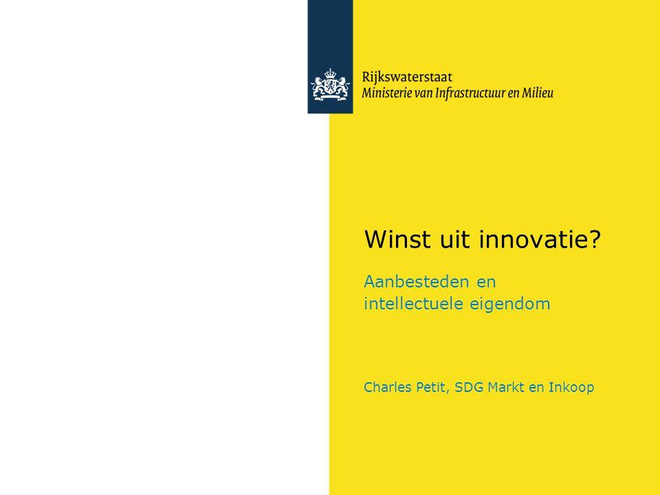 Winst uit innovatie Aanbesteden en intellectuele eigendom