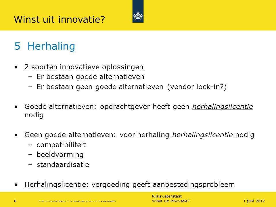 5 Herhaling Winst uit innovatie 2 soorten innovatieve oplossingen