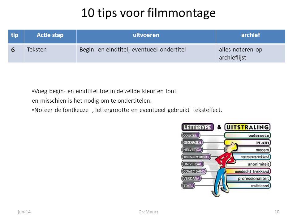 10 tips voor filmmontage 6 tip Actie stap uitvoeren archief Teksten