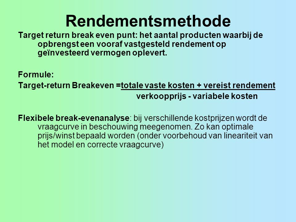 Rendementsmethode
