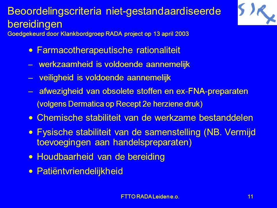 Beoordelingscriteria niet-gestandaardiseerde bereidingen Goedgekeurd door Klankbordgroep RADA project op 13 april 2003