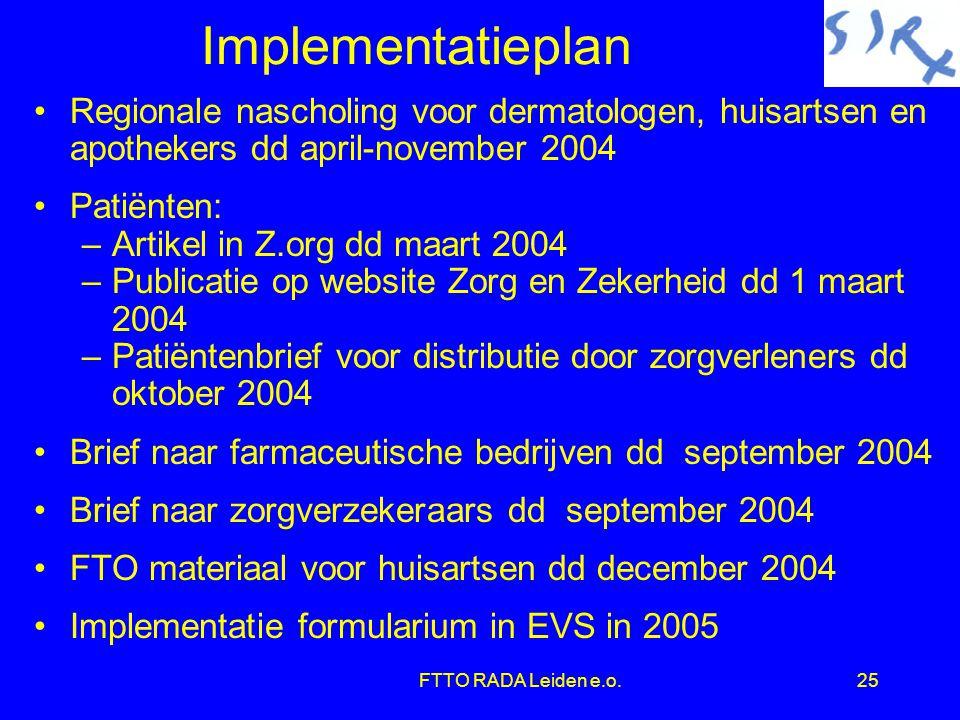 Implementatieplan Regionale nascholing voor dermatologen, huisartsen en apothekers dd april-november 2004.