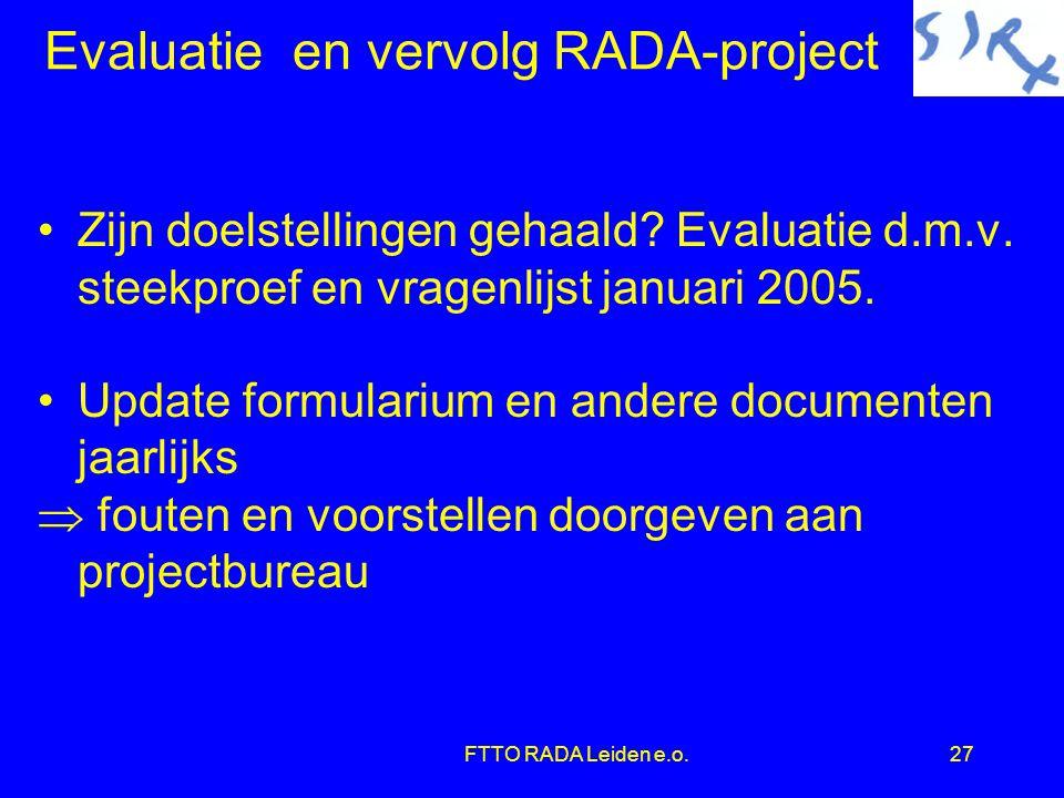 Evaluatie en vervolg RADA-project