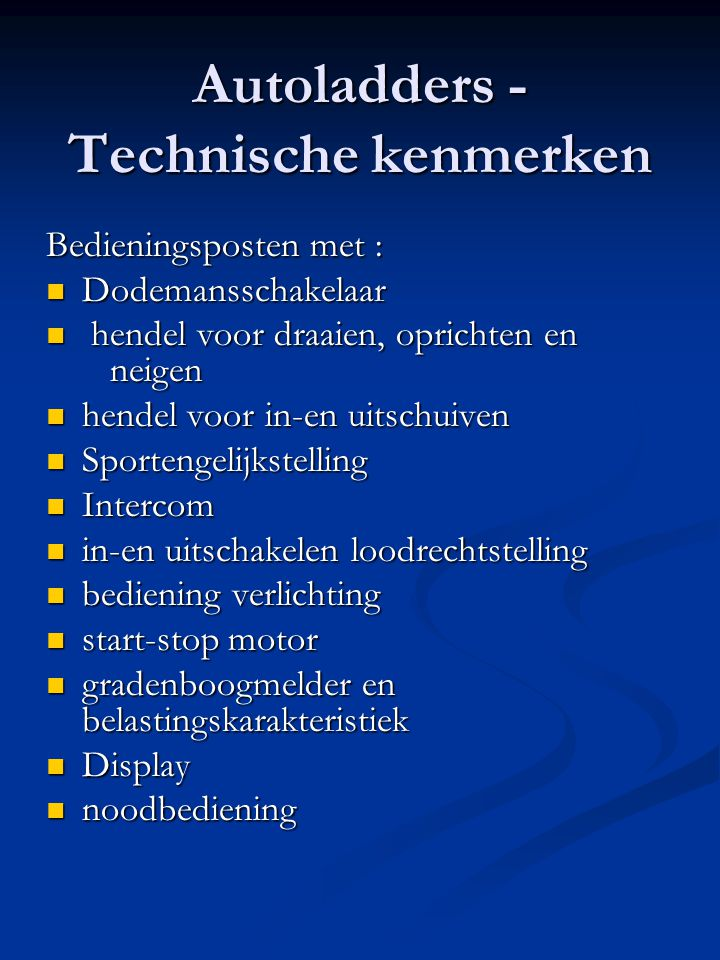 Autoladders - Technische kenmerken