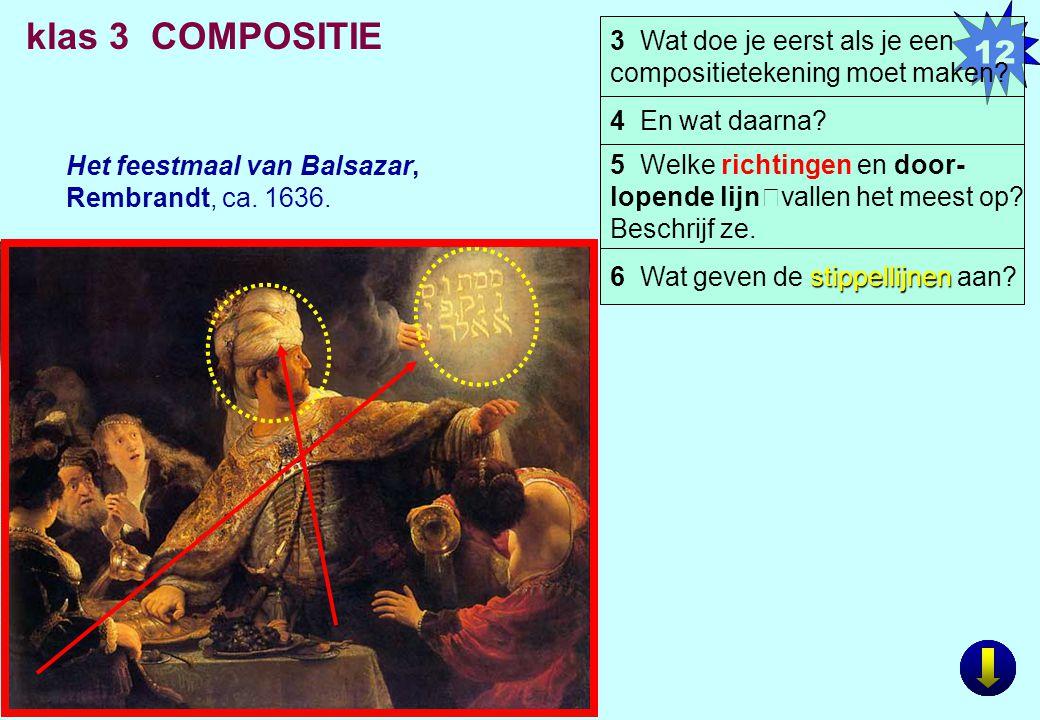12 klas 3 COMPOSITIE. 3 Wat doe je eerst als je een compositietekening moet maken 4 En wat daarna