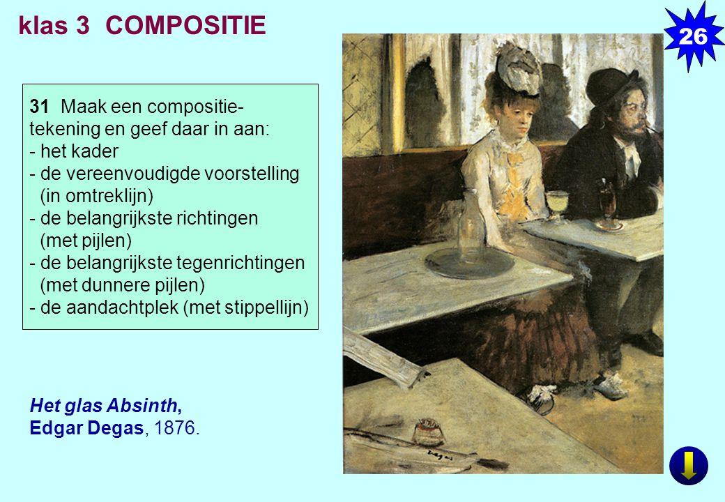 26 klas 3 COMPOSITIE. 31 Maak een compositie- tekening en geef daar in aan: - het kader. - de vereenvoudigde voorstelling (in omtreklijn)