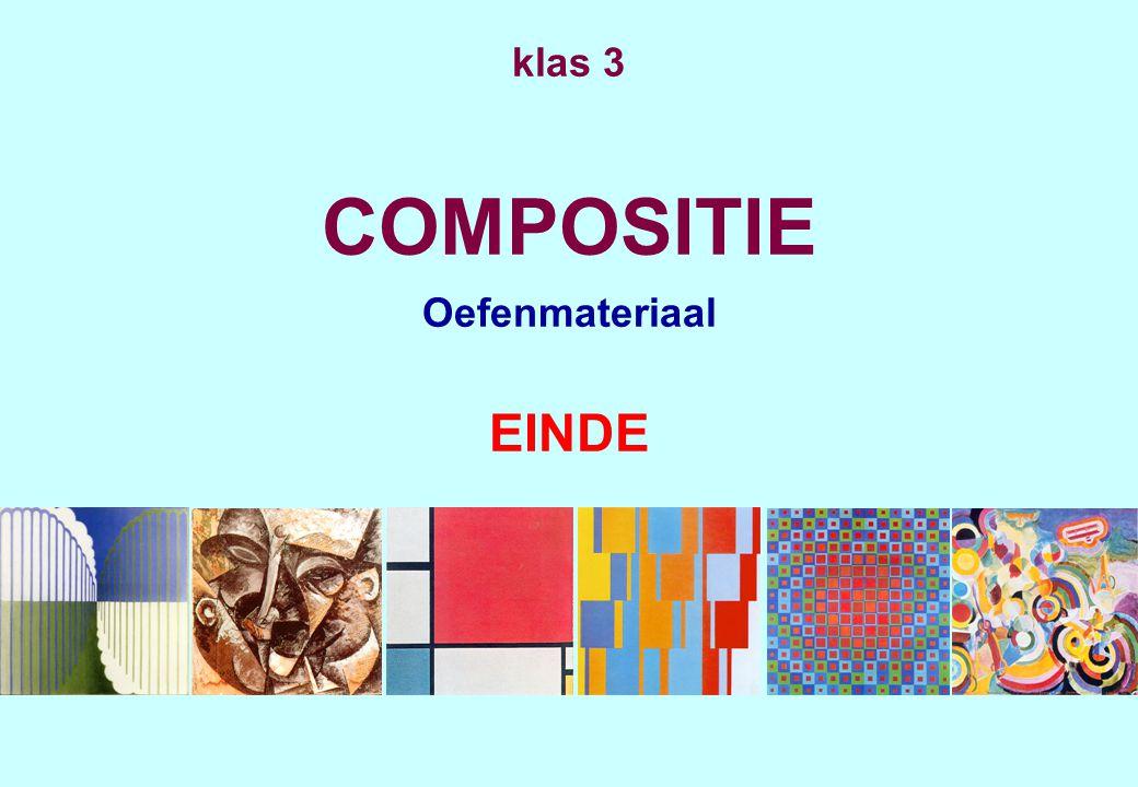 klas 3 COMPOSITIE Oefenmateriaal EINDE