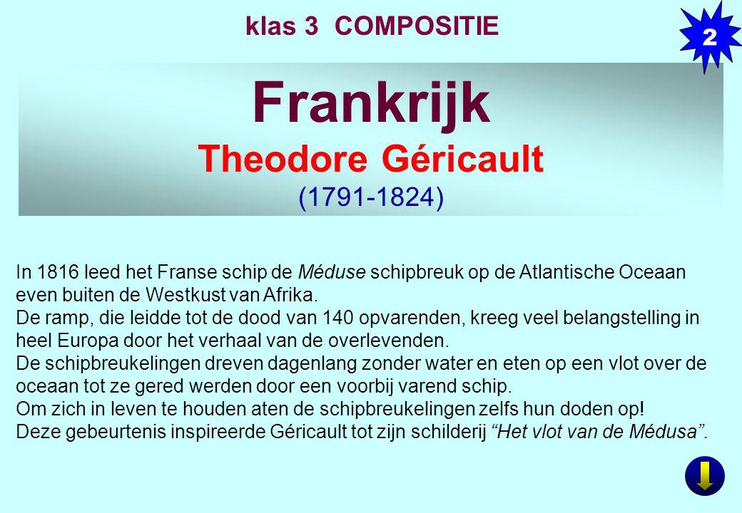 Frankrijk Theodore Géricault klas 3 COMPOSITIE (1791-1824) 2