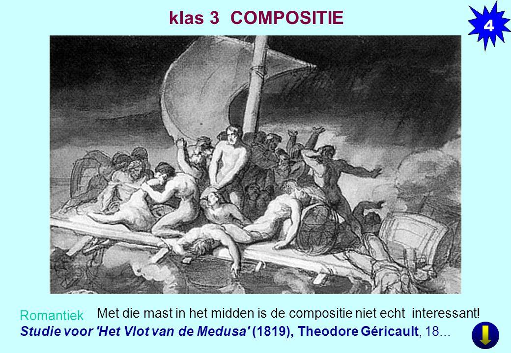 4 klas 3 COMPOSITIE. Studie voor Het Vlot van de Medusa (1819), Theodore Géricault, 18...