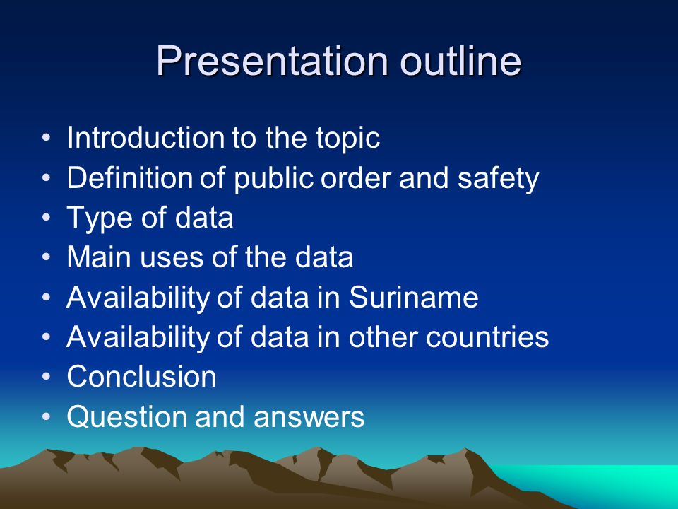 Presentation outline Introduction to the topic