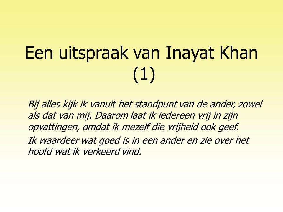 Een uitspraak van Inayat Khan (1)