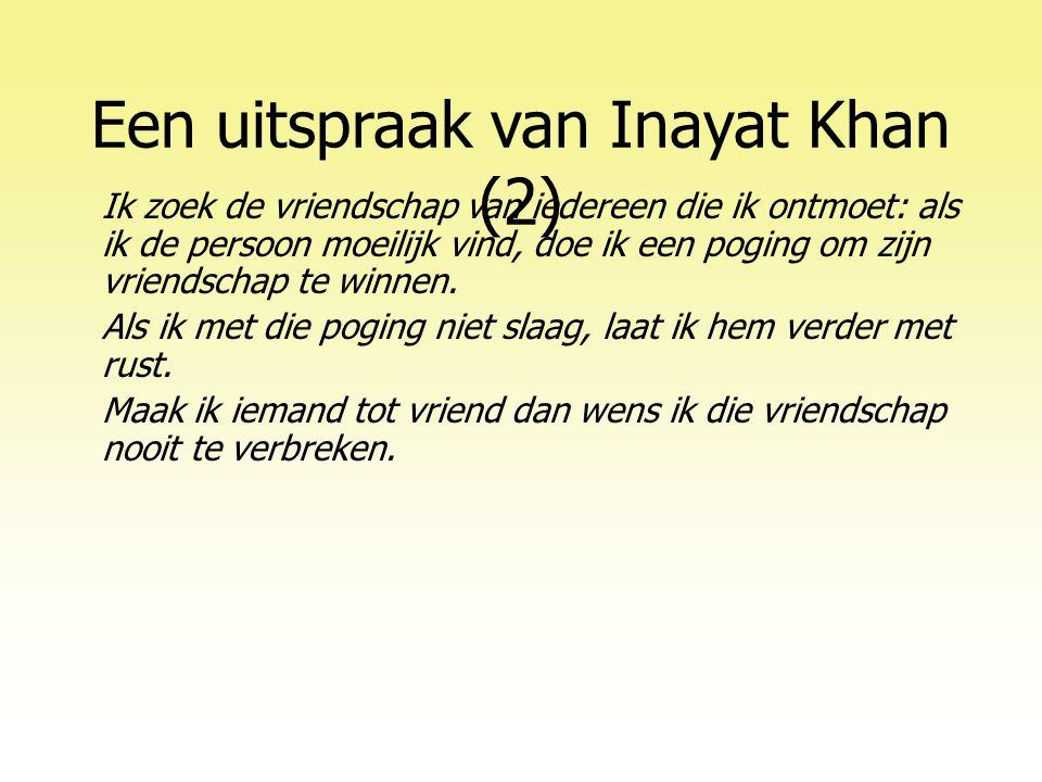 Een uitspraak van Inayat Khan (2)