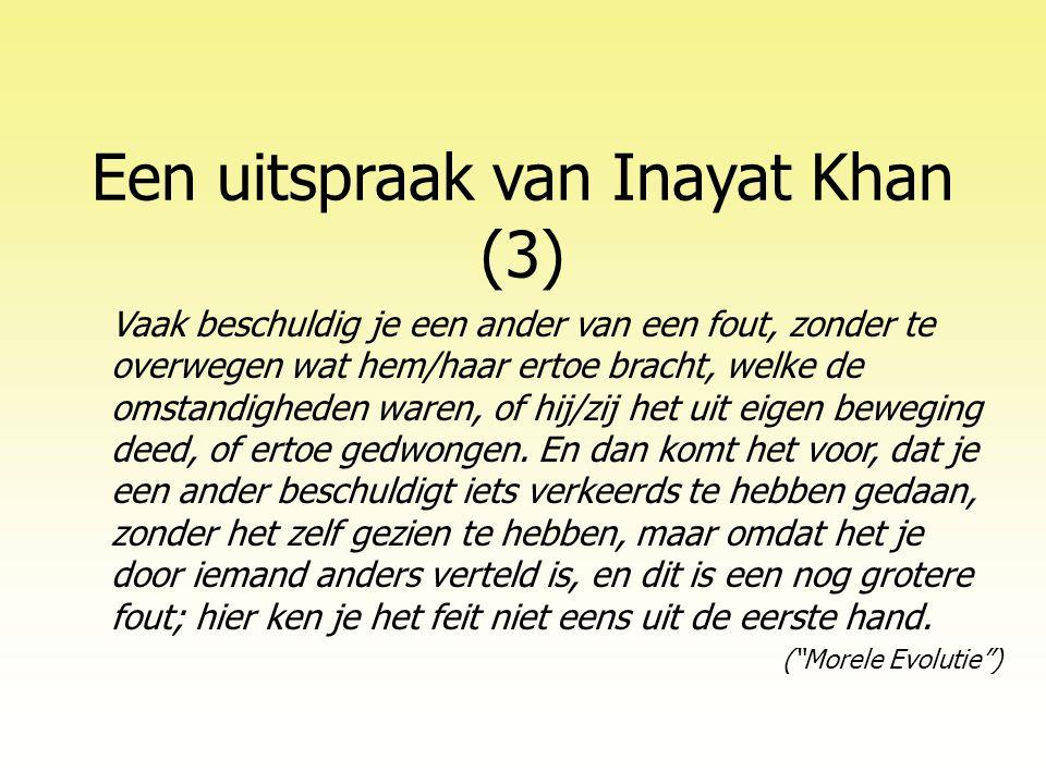 Een uitspraak van Inayat Khan (3)