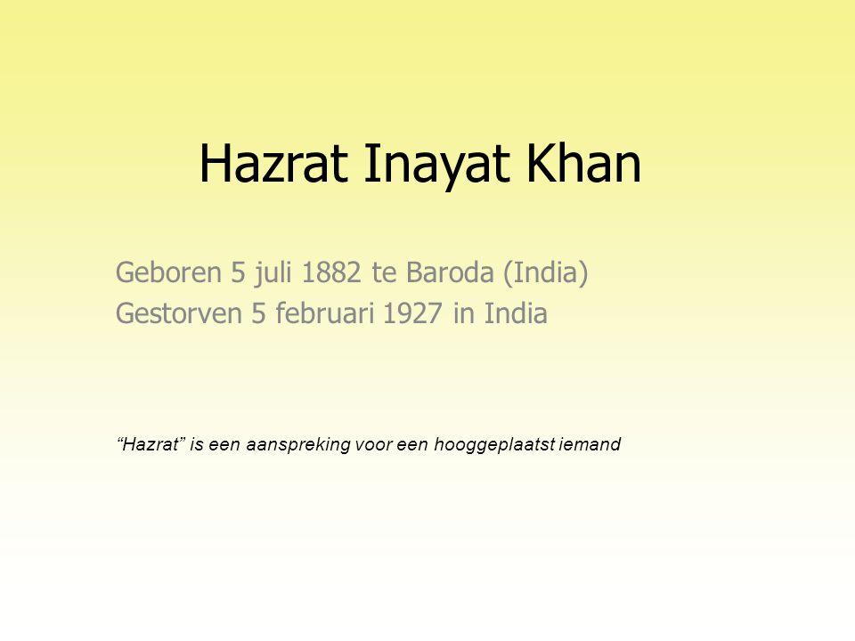 Hazrat Inayat Khan Geboren 5 juli 1882 te Baroda (India)