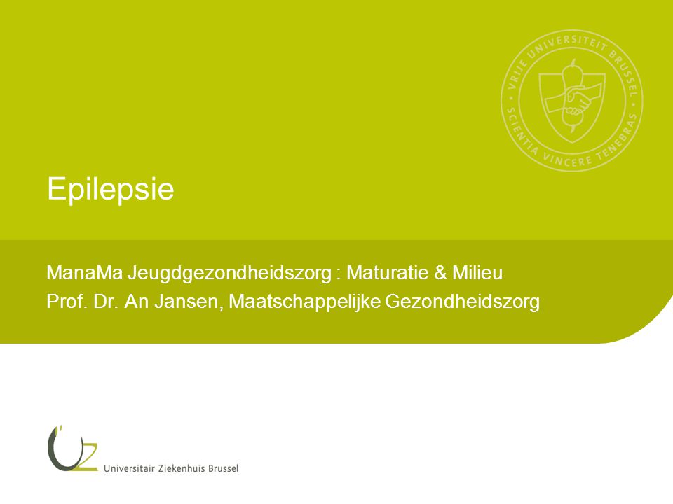Epilepsie ManaMa Jeugdgezondheidszorg : Maturatie & Milieu