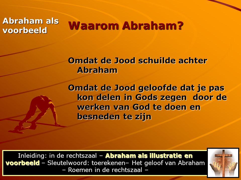 Waarom Abraham Abraham als voorbeeld