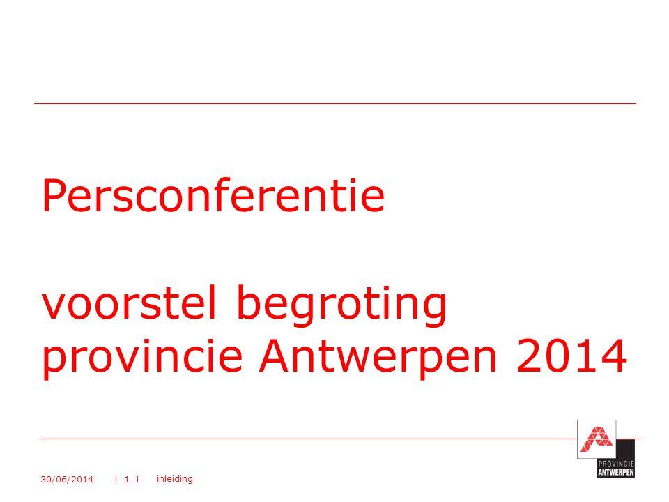 Persconferentie voorstel begroting provincie Antwerpen 2014
