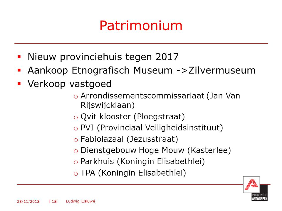 Patrimonium Nieuw provinciehuis tegen 2017