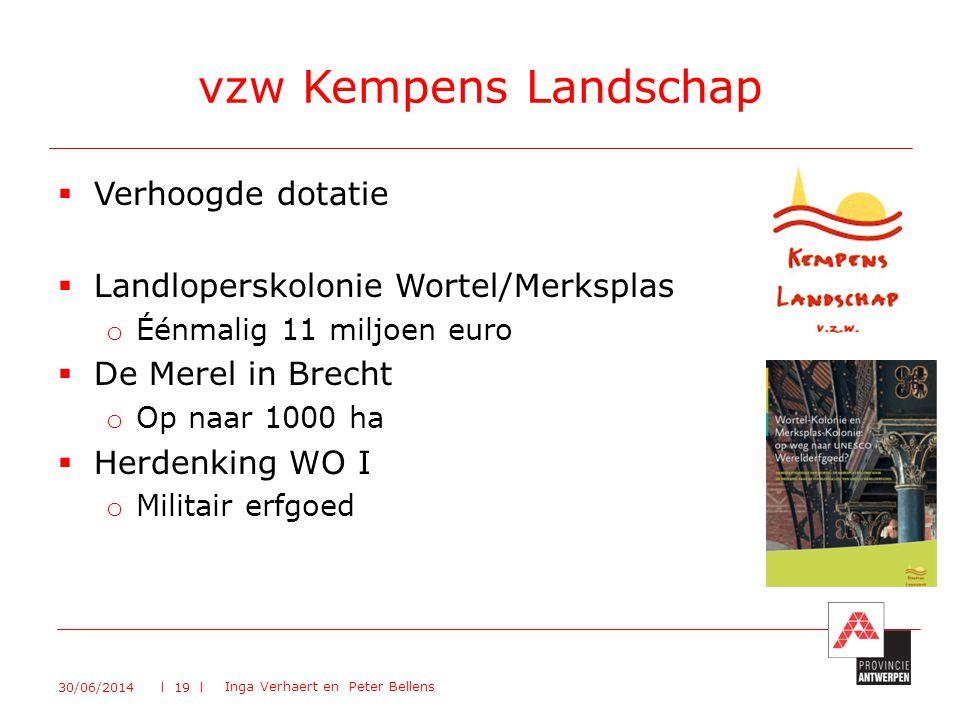 vzw Kempens Landschap Verhoogde dotatie