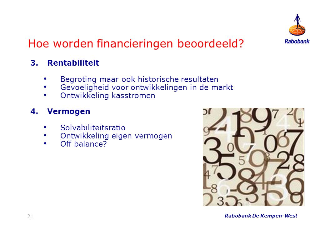 Hoe worden financieringen beoordeeld