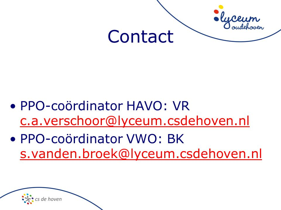 Contact PPO-coördinator HAVO: VR