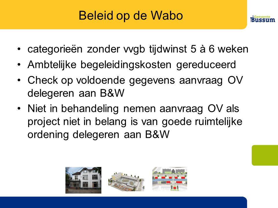 Beleid op de Wabo categorieën zonder vvgb tijdwinst 5 à 6 weken