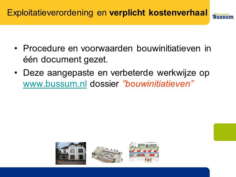 Procedure en voorwaarden bouwinitiatieven in één document gezet.