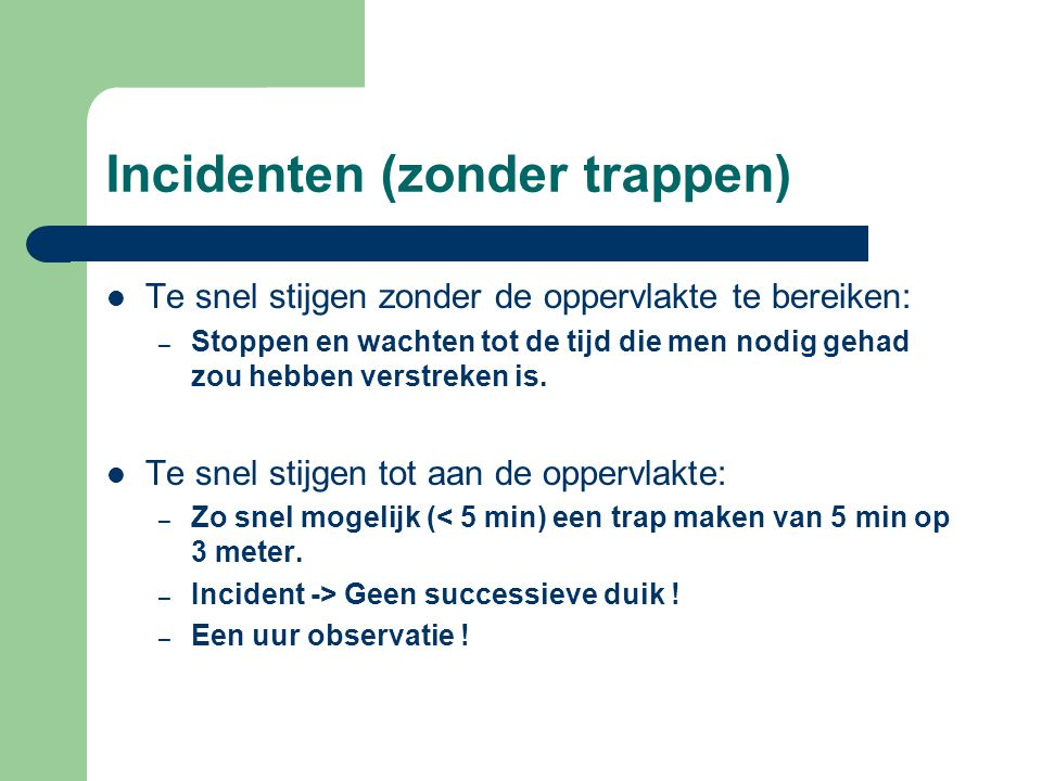 Incidenten (zonder trappen)