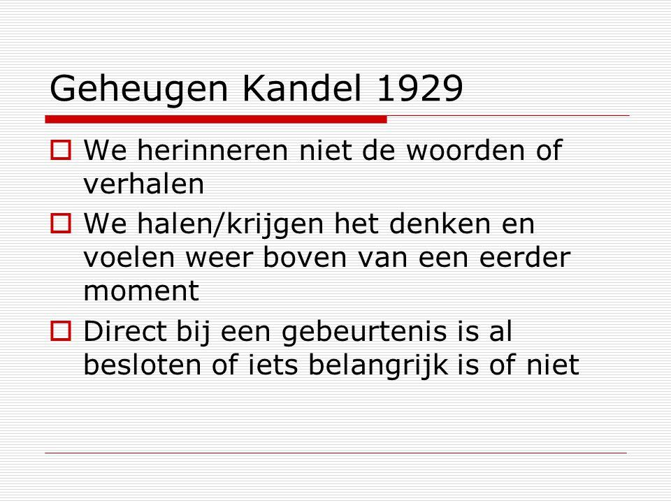 Geheugen Kandel 1929 We herinneren niet de woorden of verhalen