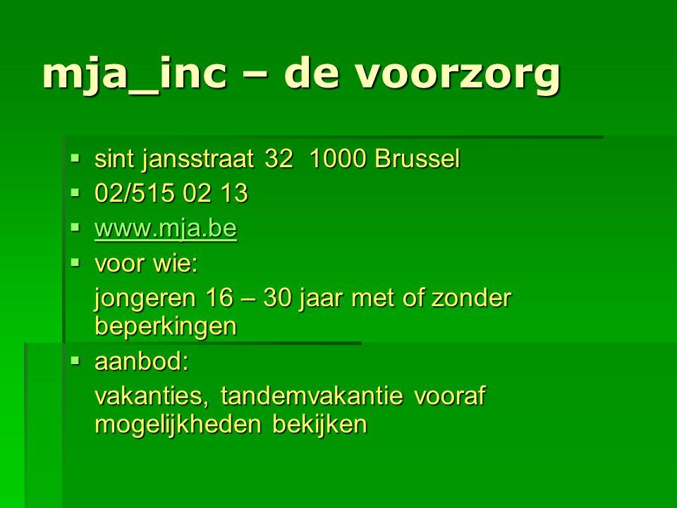 mja_inc – de voorzorg sint jansstraat 32 1000 Brussel 02/515 02 13