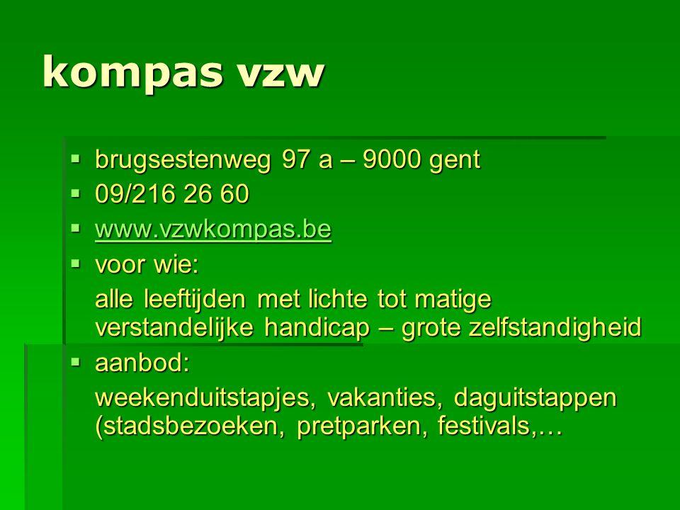 kompas vzw brugsestenweg 97 a – 9000 gent 09/216 26 60