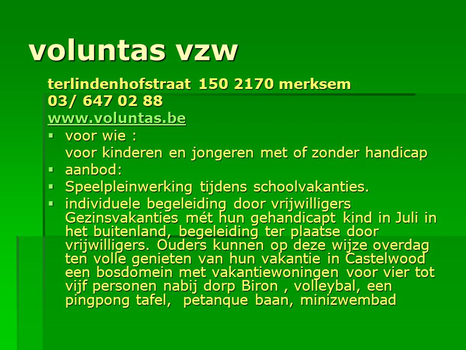 voluntas vzw terlindenhofstraat 150 2170 merksem 03/ 647 02 88