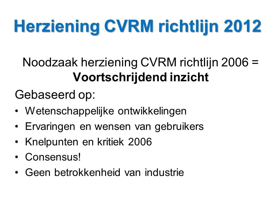 Herziening CVRM richtlijn 2012
