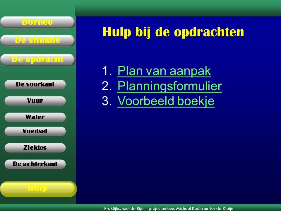 Hulp bij de opdrachten Plan van aanpak Planningsformulier