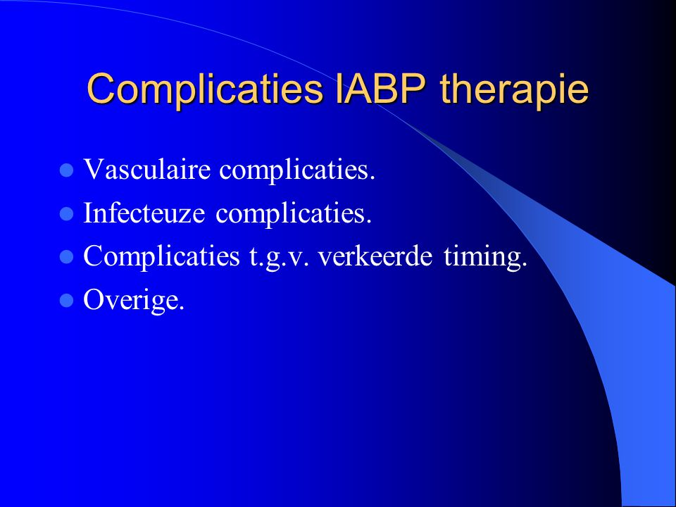 Complicaties IABP therapie