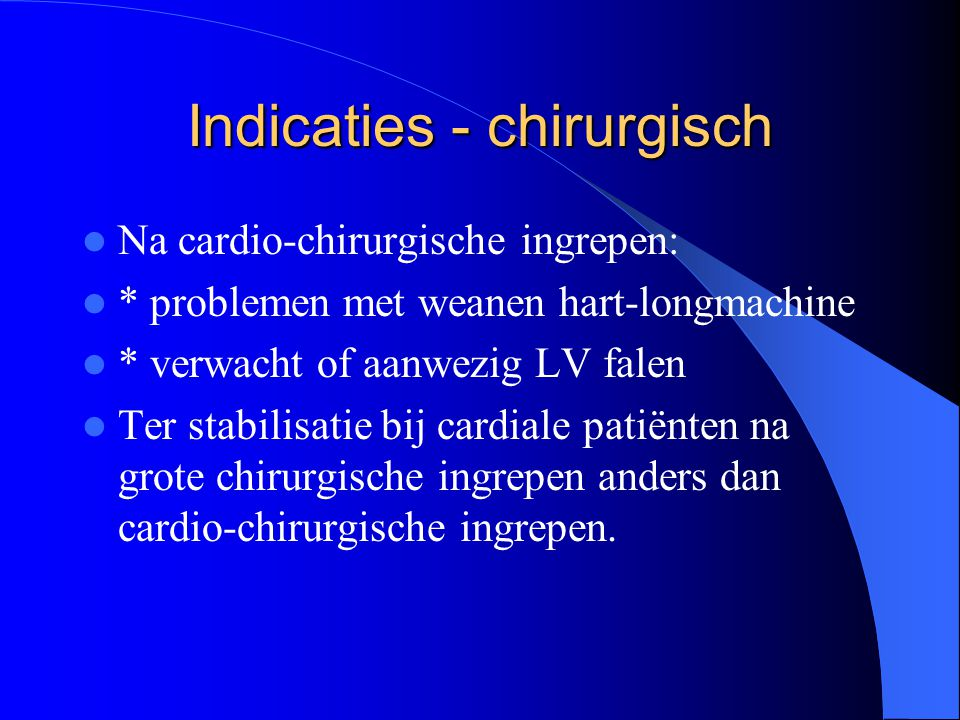 Indicaties - chirurgisch