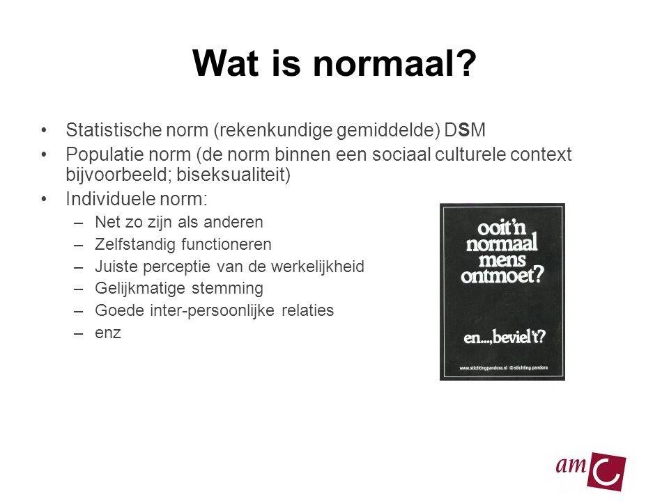 Wat is normaal Statistische norm (rekenkundige gemiddelde) DSM