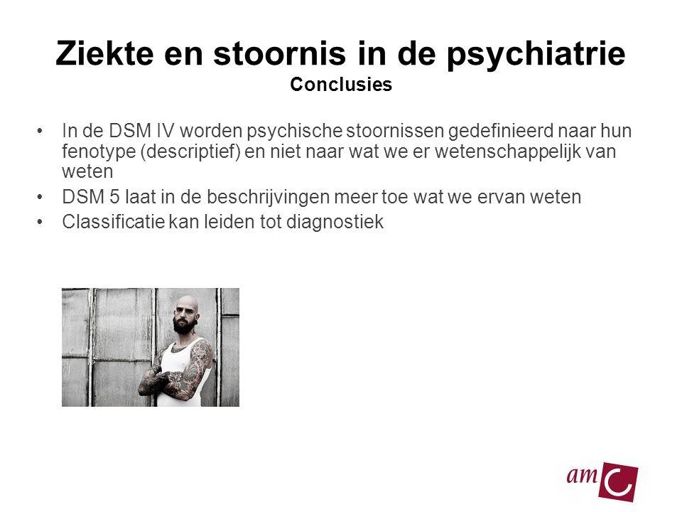 Ziekte en stoornis in de psychiatrie Conclusies