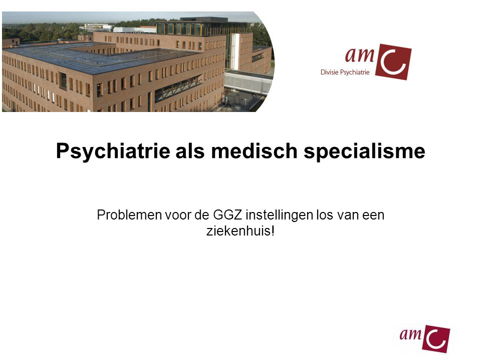 Psychiatrie als medisch specialisme