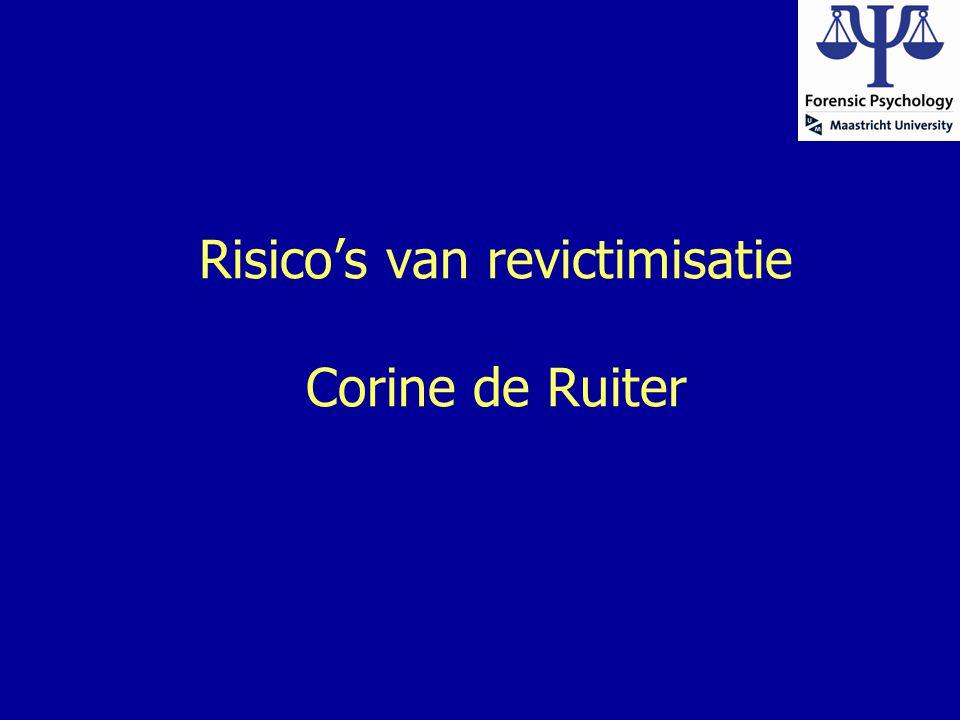 Risico's van revictimisatie Corine de Ruiter