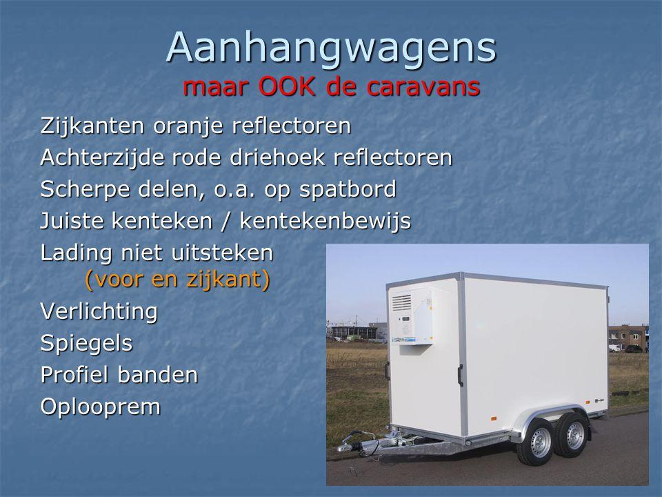 Aanhangwagens maar OOK de caravans