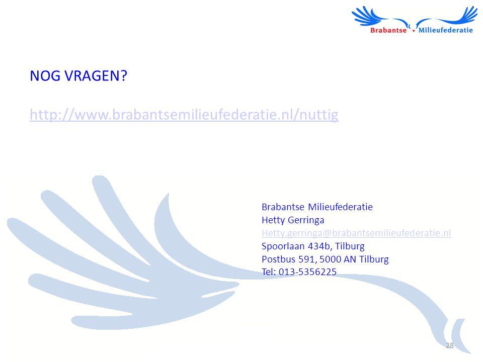 NOG VRAGEN http://www.brabantsemilieufederatie.nl/nuttig