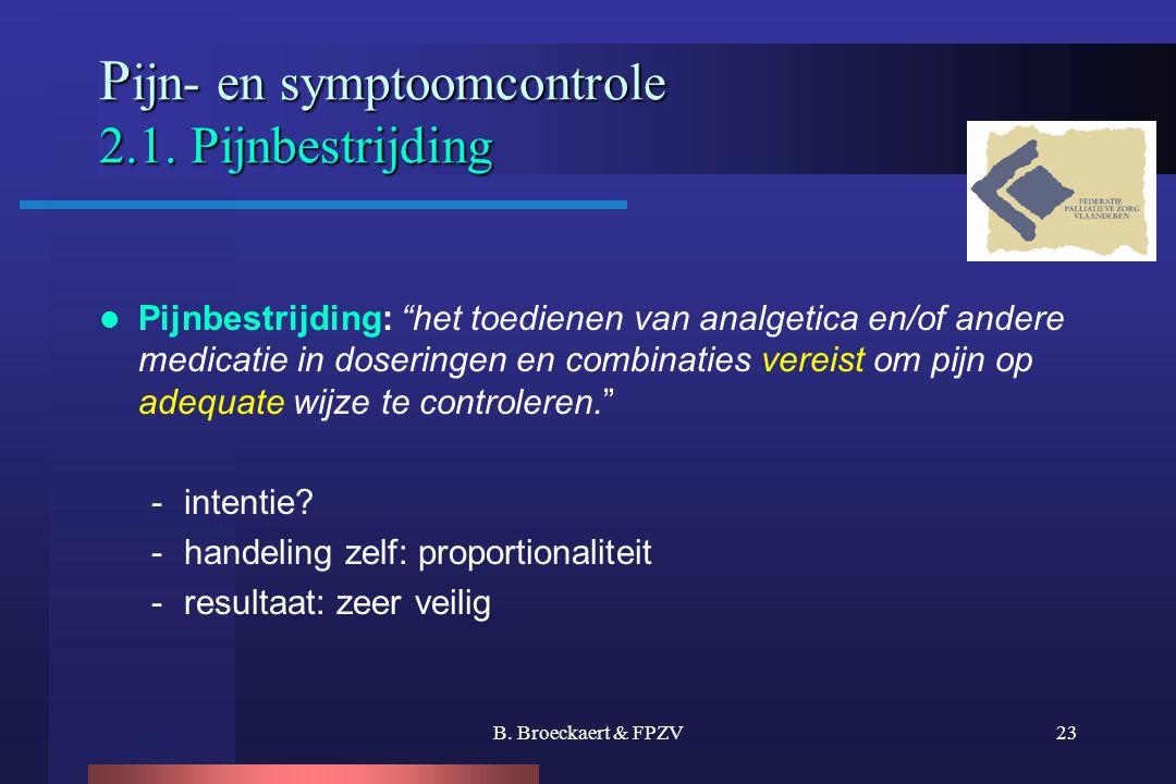 Pijn- en symptoomcontrole 2.1. Pijnbestrijding