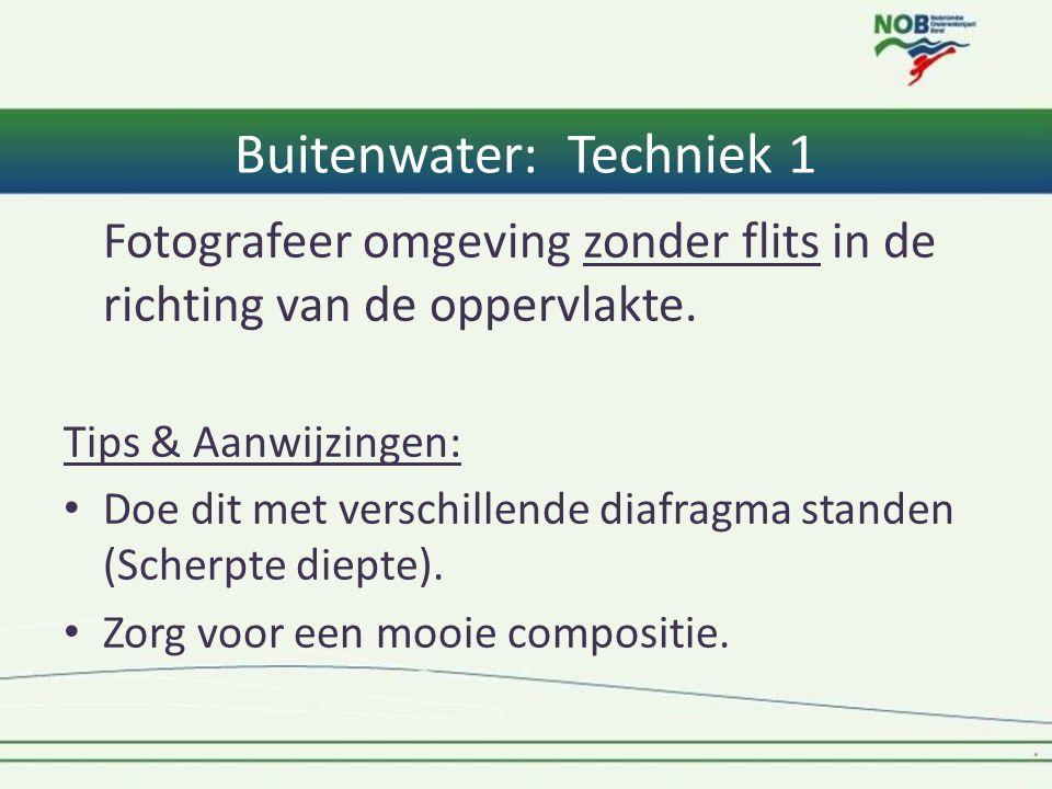 Buitenwater: Techniek 1