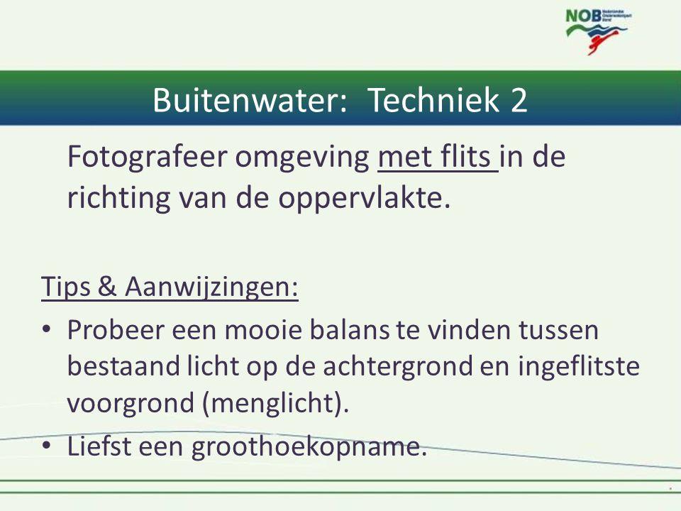 Buitenwater: Techniek 2