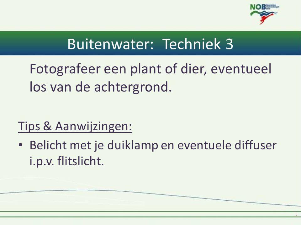 Buitenwater: Techniek 3