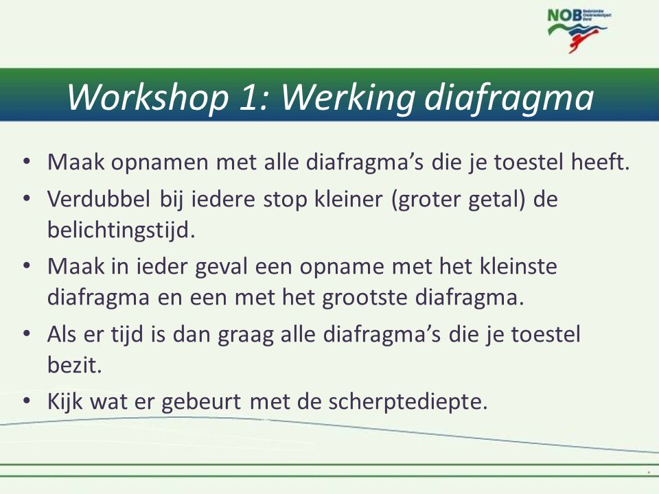 Workshop 1: Werking diafragma