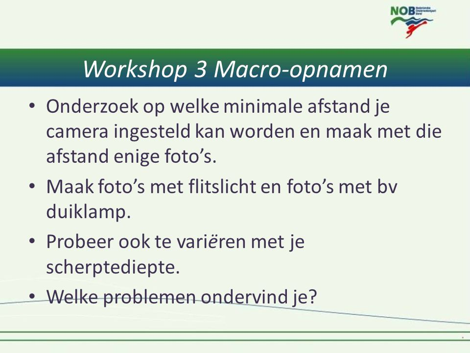 Workshop 3 Macro-opnamen